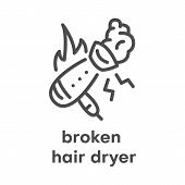 Simple Modern Line Icon.broken Hair Dryer Sign. Vector Illustration. Broken Appliances Symbol. poster