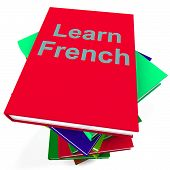 Learn French Book For Studying A Language