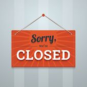 We Are Sorry Closed Sign.