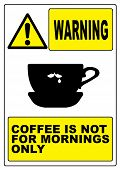 Funny coffee warning sign