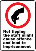 Funny warning sign about tip