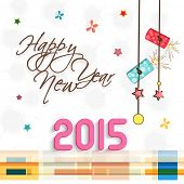 Greeting or invitation card design for Happy New Year 2015 with hanging firecrackers on stylish background.