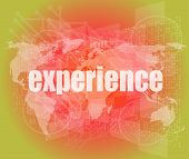 Business Concept: Words Experience On Digital Screen