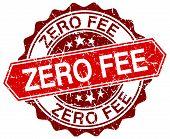 pic of zero  - zero fee red round grunge stamp on white - JPG