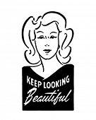 Keep Looking Beautiful 2 - Retro Ad Art Banner