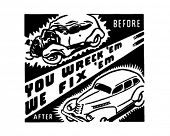 You Wreck'em We Fix'em - Retro Ad Art Banner