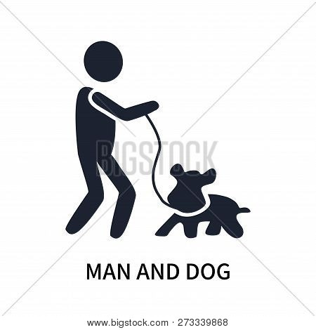 poster of Man And Dog Icon Isolated On White Background. Man And Dog Icon Simple Sign. Man And Dog Icon Trendy
