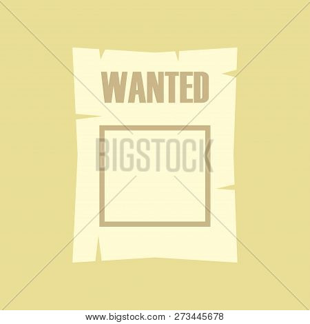 poster of Wanted. Wanted Poster. Vintage Paper For Design. Vector Illustration. Eps 10.