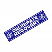 Grunge Rectangle Celebrate Recovery Stamp Seal With Snowflakes And Lines. Vector Celebrate Recovery  poster