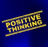 Grunge Positive Thinking Stamp On Complex Gradient Background. Vector Positive Thinking Rubber Seal  poster
