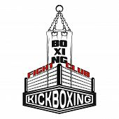 Vector Image Of A Boxing Bag And Ring. Inscription - Fight Club, Boxing, Kickboxing. Training Platfo poster