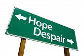 Hope Despair - Road Sign