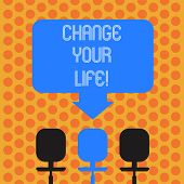 Writing Note Showing Change Your Life. Business Photo Showcasing Set Life Goals And Reward Yourself  poster