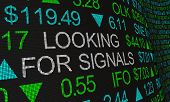 Looking For Signals Trends Ahead Stock Market Ticker Words 3d Illustration poster