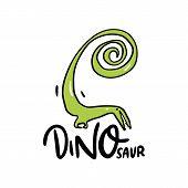 Vector Illustration Of Fantasy Dinosaur. Dinosaur Hand Drawn Lettering Phrase. Isolated On White Bac poster