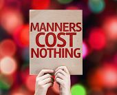 Manners Cost Nothing card with colorful background with defocused lights