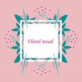 Lettering With Leaves: Floral Mood, Hand Sketched Card Floral Mood. Hand Drawn Floral Mood Lettering poster