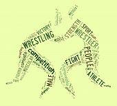 Wrestling Word Cloud With Green Wordings