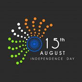 15th of August, Indian Independence Day celebrations with Asoka Wheel and abstract dots in national