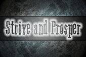 Strive And Prosper Concept