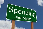 Spending Ahead Sign