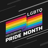 Lgbtq Love Celebration Pride Month With Rainbow Flag Stripes Waving Sharp Corners And Text On Dark B poster