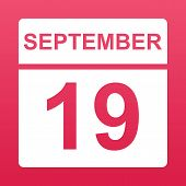 September 19. White Calendar On A  Colored Background. Day On The Calendar. Nineteenth Of September. poster