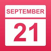 September 21. White Calendar On A  Colored Background. Day On The Calendar. Twenty First Of Septembe poster