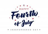 Fourth Of July, United State Independence Day Greeting. July 4th Typographic Design For Greeting Car poster