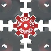 The words We Keep You Moving on gears turning to symbolize that a company or consultant can put you