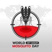 World Mosquito Day Banner With Mosquito Drinking Blood In Circle Focus On Earth World Abstract Dot M poster