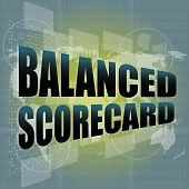 Words Balanced Scorecard On Digital Screen, Business Concept