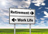 stock photo of retirement  - Traffic Sign with  - JPG