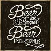 pic of understanding  - Beer doesn - JPG