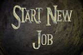 Start New Job Concept