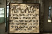 Sign Inside Alcatraz Penitentiary Building