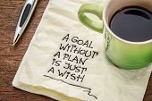 stock photo of goal setting  - a goal without a plan is just a wish  - JPG