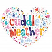 picture of cuddle  - cuddle weather decorative type lettering love design - JPG