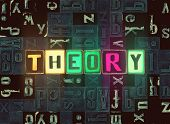 The Word Theory As Neon Glowing Unique Typeset Symbols, Luminous Letters Theory poster