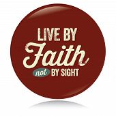 Vintage Christian button, Live by Faith