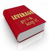 The words Leverage - Get It, Keep It on a red book cover to illustrate competitive advantage in barg