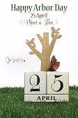 Happy Arbor Day, Plant A Tree Greeting With Shabby Chic Vintage Wood Calendar For 25, Last Friday In