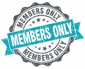Members Only Blue Grunge Retro Style Isolated Seal