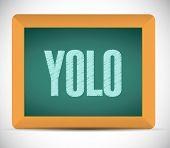 Yolo Message On Board Illustration Design