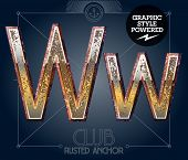 Vector font set of rusted letters. Old school vintage yacht club. Letter W