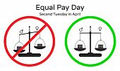 Vector Illustration Of Equal Pay Day On Second Tuesday In April. Red And Green Signs, Symbol Of Rais poster