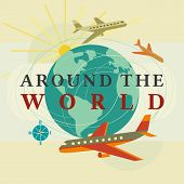 Travel Concept. Around The World Travelling By Airplane Flight. Aircraft Touring Typography Poster.  poster