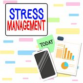 Writing Note Showing Stress Management. Business Photo Showcasing Method Of Limiting Stress And Its  poster