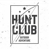 Hunting Club. Vector Illustration. Concept For Shirt Or Label, Print, Stamp Or Tee. Vintage Typograp poster