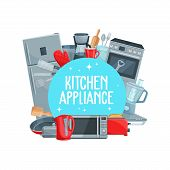 Vector Home Appliance, Electric Kettle, Refrigerator And Microwave Oven, Stove And Pan With Toaster, poster
